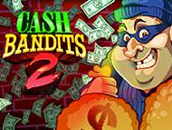 Play Cash Bandits 2