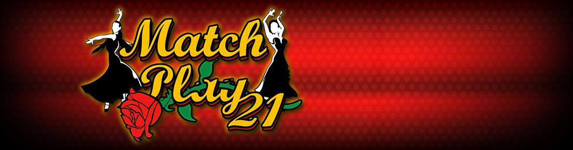 Match Play 21 – Play MatchPlay Blackjack for Free Online