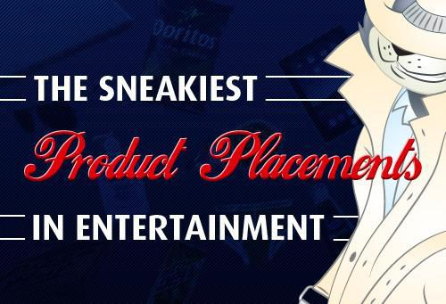 The Sneakiest Product Placements in Entertainment [Infographic]
