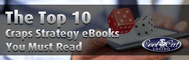 Ten Craps Strategy eBooks You Must Read