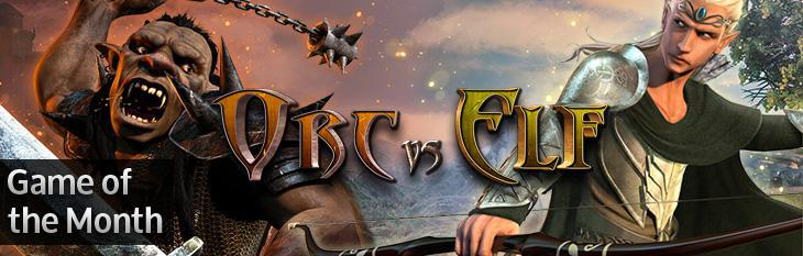Game of The Month: Orc vs Elf