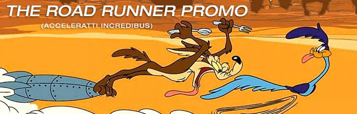 The Road Runner's Monthly Promotion